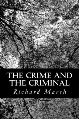 The Crime and the Criminal
