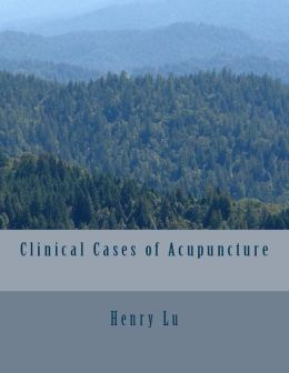 Clinical Cases of Acupuncture