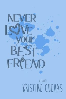 Never Love your Best Friend