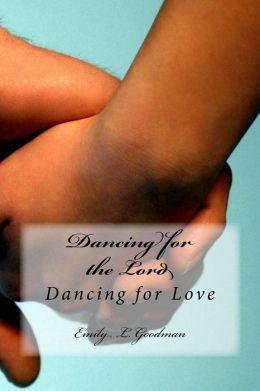 Dancing for Love