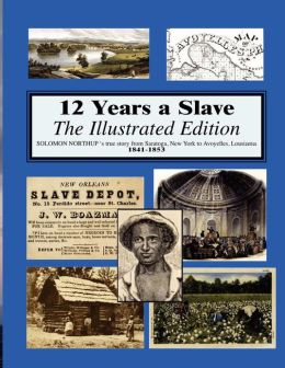 12 Years a Slave: Illustrated