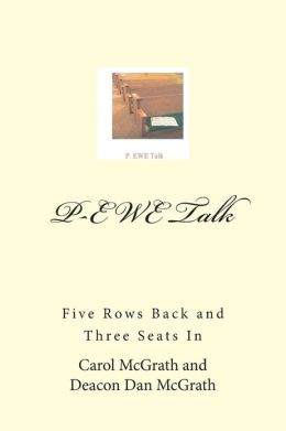 P-Ewe Talk: Five Rows Back and Three Seats in