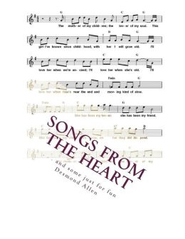 Songs from the Heart: . . . and Some Just for Fun