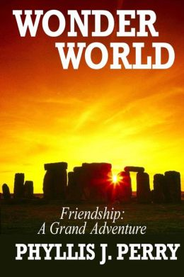 Wonder WORLD: Friendship: A Grand Adventure