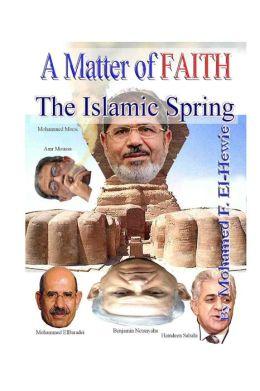 A Matter of Faith: The Islamic Spring