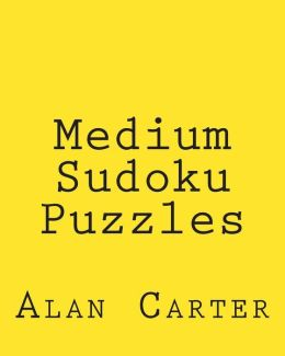 Medium Sudoku Puzzles: Fun, Large Print Sudoku Puzzles