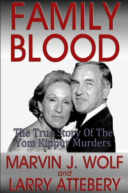Family Blood: The True Story of the Yom Kippur Murders