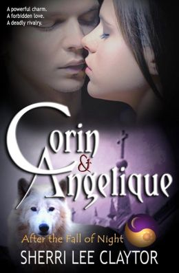 Corin & Angelique: After the Fall of Night: Book 1