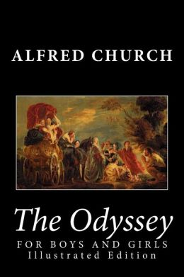 The Odyssey for Boys and Girls (Illustrated Edition)