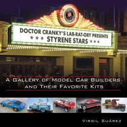 Styrene Stars: A Gallery of Model Car Builders and Their Favorite Kits