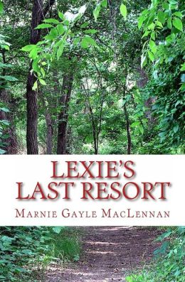 Lexie's Last Resort: A Fictional Short Story about Love and Acceptance