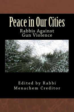 Peace in Our Cities: Rabbis Against Gun Violence