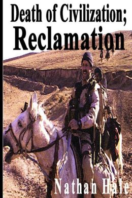 Death of Civilization; Reclamation