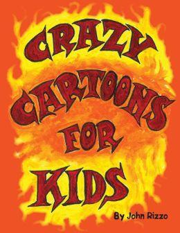 Crazy Cartoons for Kids