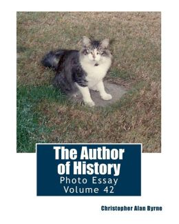 The Author of History: Photo Essay Volume 42