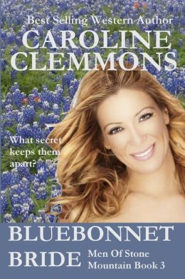Bluebonnet Bride: Men of Stone Mountain, Book Three: Joel