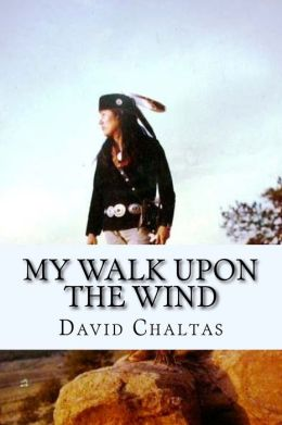 My Walk Upon the Wind