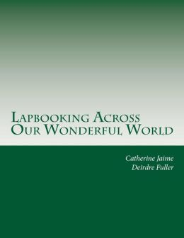 Lapbooking Across Our Wonderful World