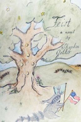 Feist: His Adventures and Struggles with a Jealous God, His Torah, and That Tragic and Most Terrible War Between the States (