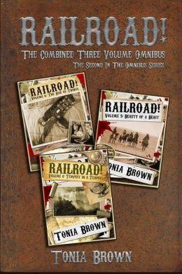 Railroad! Collection 2: The Three Volume Omnibus