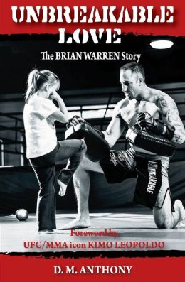 Unbreakable Love: The Brian Warren Story