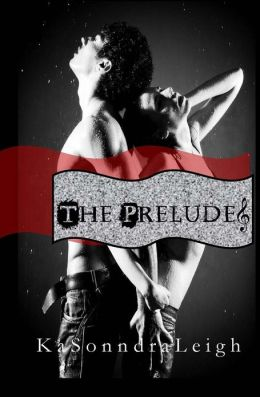 The Prelude: A Musical Interlude Novel