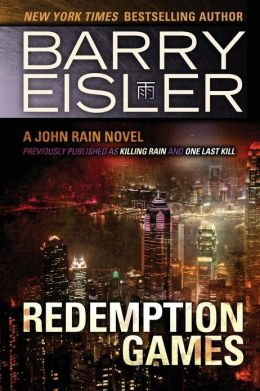 Redemption Games (Previously Published as Killing Rain and One Last Kill)