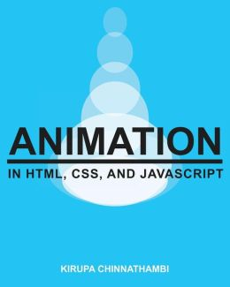 Animation in HTML, CSS, and JavaScript