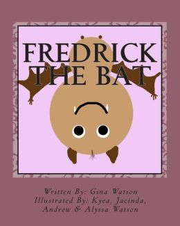 Fredrick the Bat: Volume 1