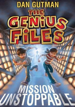 Mission Unstoppable (Genius Files Series #1)