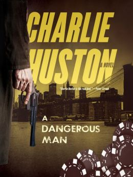 A Dangerous Man: Hank Thompson Trilogy, Book 3