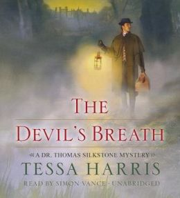 The Devil's Breath (Dr. Thomas Silkstone Series #3)