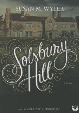 Solsbury Hill: A Novel of Wuthering Heights