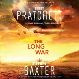 The Long War (Long Earth Series #2)