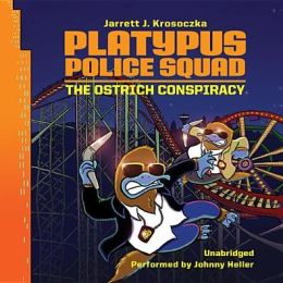 The Ostrich Conspiracy (Platypus Police Squad Series #2)