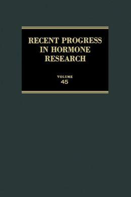 Recent Progress in Hormone Research: Proceedings of the 1988 Laurentian Hormone Conference
