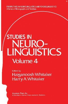 Studies in Neurolinguistics: Volume 4