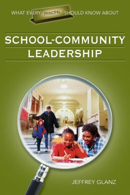 What Every Principal Should Know About School-Community Leadership