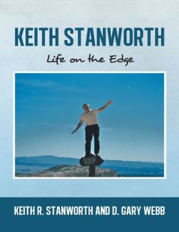 Keith Stanworth:Life On the Edge