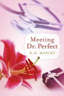 Meeting Dr. Perfect