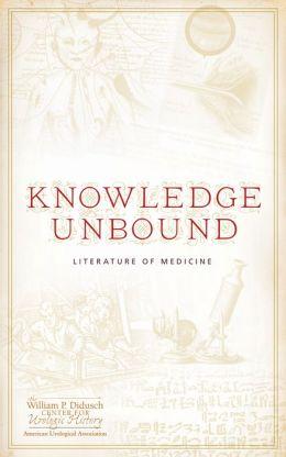 Knowledge Unbound: Literature in Medicine