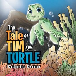 THE TALE OF TIM THE TURTLE