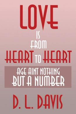 Love is from Heart to Heart: Age Aint Nothing But a Number
