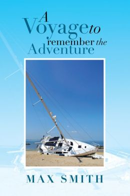 A VOYAGE TO REMEMBER THE ADVENTURE