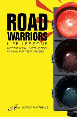 Road Warriors: Life Lessons