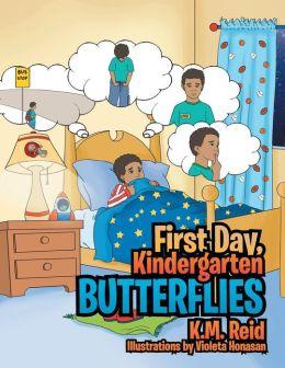 First Day, Kindergarten Butterflies