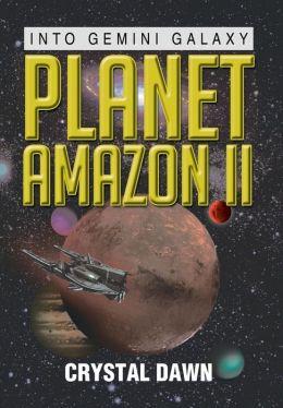 Planet Amazon II: Into Gemini Galaxy