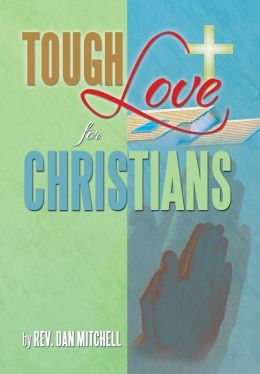 Tough Love for Christians