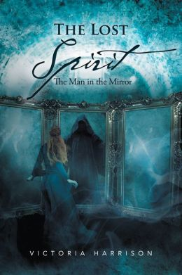 The Lost Spirit: The Man in the Mirror