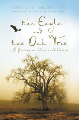 The Eagle and the Oak Tree: A Reflection on Values and Choices